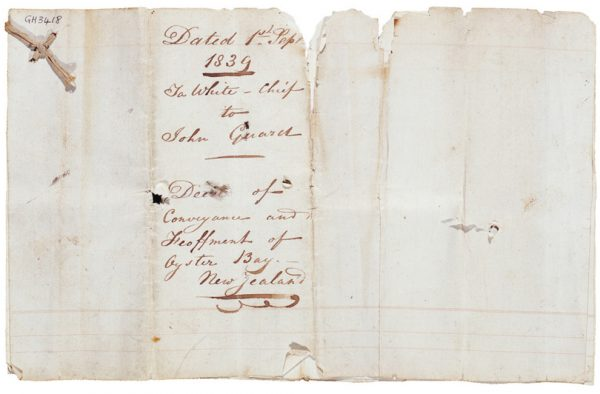 A deed, dated 1839, conveys the Oyster Bay lands of Chief Te Whetu [of Ngatirarua at Wairau] to John Guard, one of his many infamous land dealings.